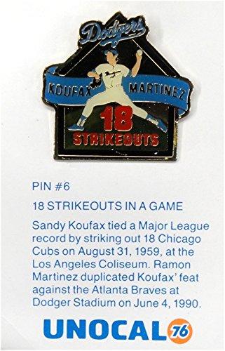 Sandy Koufax Ramon Martinez 18 Strikeouts 18K Los Angeles Dodgers Unocal 76 Pin