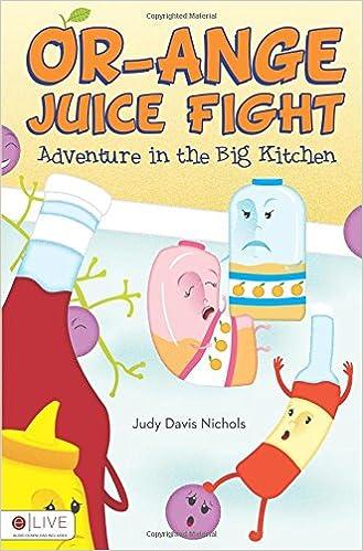 Read online Or-Ange Juice Fight PDF, azw (Kindle), ePub, doc, mobi