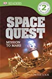 Space Quest - Mission to Mars, Jeremy Patenaude and Peter Lock, 1465420029