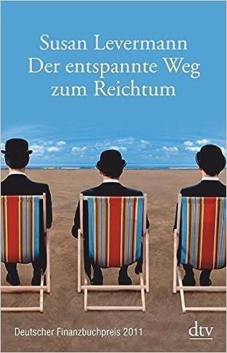 Der entspannte Weg zum Reichtum (Susan Levermann) (Amazon)