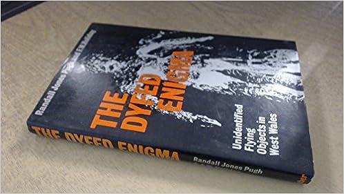 Dyfed Enigma: Unidentified Flying Objects in West Wales