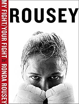 Image result for my fight your fight ronda rousey