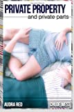 Private Property and Private Parts, Audra Red and Chloe West, 1494732351