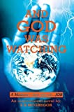 And God Was Watching, E. R. McGregor, 0595295789