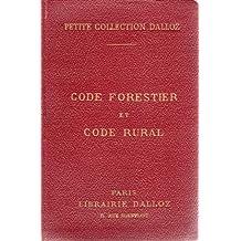 Code forestier suivi des lois sur la pêche et la chasse et Code rural avec annotations d'après la doctrine et la jurisprudence et renvois aux ouvrages de MM. Dalloz