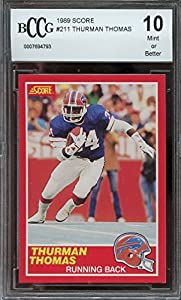 1989 score #211 THURMAN THOMAS buffalo bills rookie card BGS BCCG 10 graded card