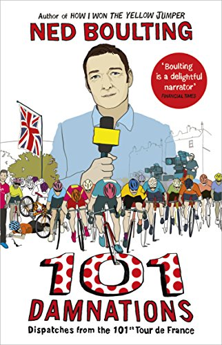 2010 Cycling Bicycle - 101 Damnations: Dispatches from the 101st Tour de France