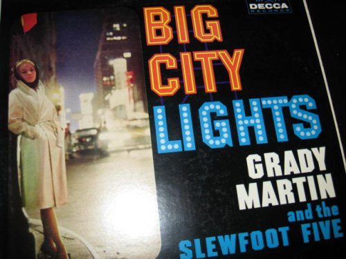 1960 'Big City Lights' -Grady Martin & the Slewfoot Five -Country/Western Instrumentals