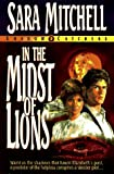 In the Midst of Lions, Sara Mitchell, 1556614985