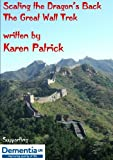Scaling the Dragon's Back - The Great Wall Trek