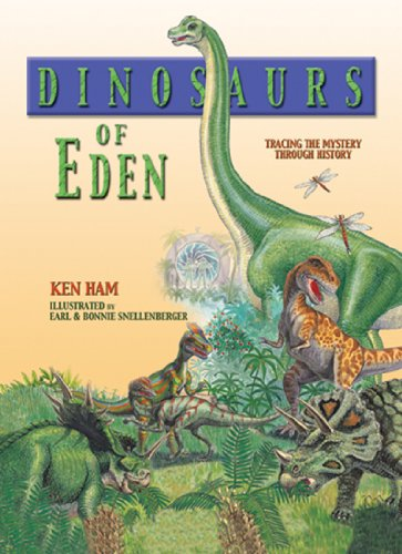 Read Online Dinosaurs of Eden: Tracing the Mystery Through History PDF