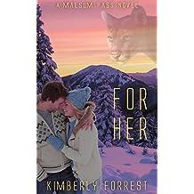 For Her: A Malsum Pass Novel