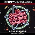 The Restaurant at the End of the Universe: Complete & Unabridged (Word for Word)