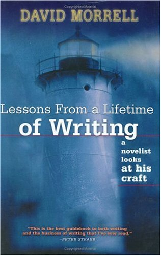 Lessons from a Lifetime of Writing: A Novelist Looks at His Craft