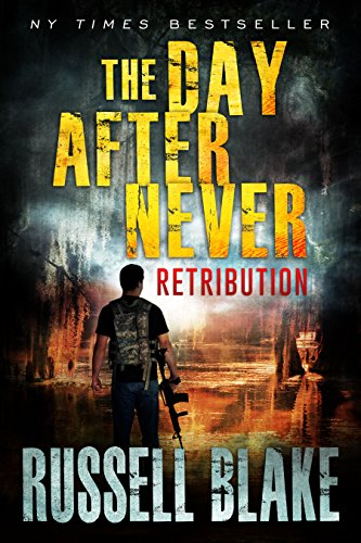 Amazon the day after never retribution post apocalyptic the day after never retribution post apocalyptic dystopian thriller book 4 fandeluxe Document