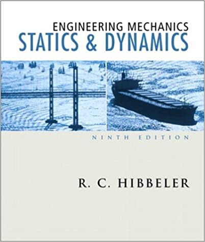 Engineering mechanics statics and dynamics 9th edition rc engineering mechanics statics and dynamics 9th edition rc hibbeler 9780130200068 amazon books fandeluxe Images