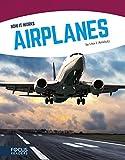 Airplanes (Focus Readers: How It Works: Navigator Level)