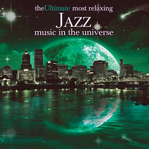 The Ultimate Most Relaxing Jaz...