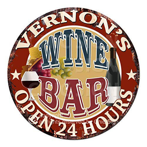 (Vernon'S Wine BAR Open 24 Hours Chic Tin Sign Rustic Shabby Vintage Style Birthday Valentine's Day Father's Day for Men Garage Decor Gift Ideas)