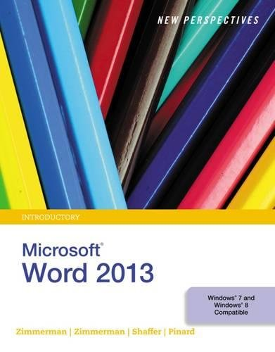 New Perspectives on Microsoft Word 2013, Introductory