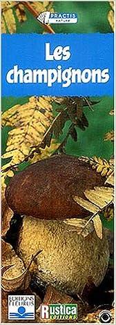 Lire Practis : Les champignons pdf epub
