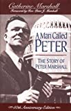 A Man Called Peter, Catherine Marshall, 0800792645
