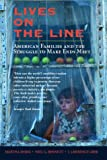 Lives on the Line, Martha Shirk and Neil G. Bennett, 0813338204