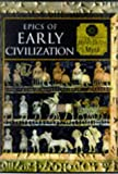 Epics of Early Civilization, Time-Life Books Editors, 0705435539