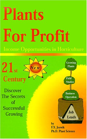 Plants for Profit: Income Opportunities in Horticulture