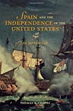 img - for Spain and the Independence of the United States: An Intrinsic Gift book / textbook / text book