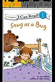 Snug as a Bug: Level 1 (I Can Read!)