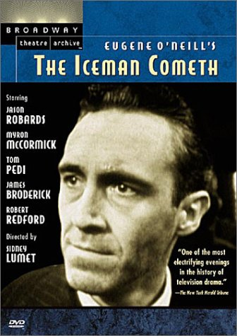 Eugene O'Neill's The Iceman Cometh (Broadway Theatre Archive) by ROBARDS,JASON
