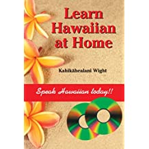 Learn Hawaiian at Home (English and Hawaiian Edition)