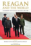 img - for Reagan and the World: Leadership and National Security, 1981 1989 (Studies In Conflict Diplomacy Peace) book / textbook / text book