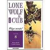 LONE WOLF & CUB T08 : PIÈGE MORTEL