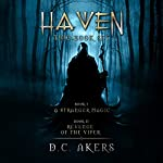 Haven Series Collection: Books 1 and 2 | D. C. Akers