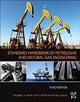 Standard Handbook of Petroleum and Natural Gas Engineering, Third Edition