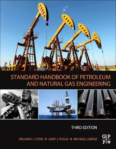 Gas Handbook (Standard Handbook of Petroleum and Natural Gas Engineering, Third Edition)