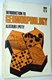 Introduction to Geomorphology, Alistair F. Pitty, 0416297609