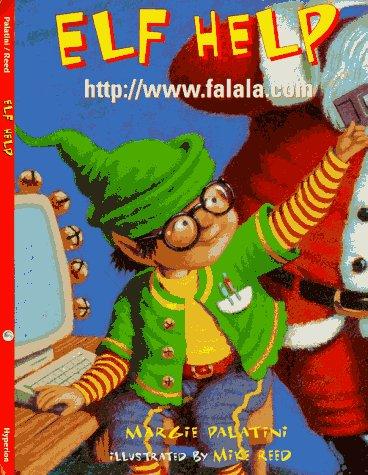 Elf Help -  Margie Palatini, Hardcover