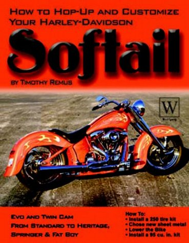 Harley-Davidson Softail: How To Hop-Up & Customize
