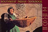 Southwest Indian Cookbook, Marcia Keegan, 0940666030