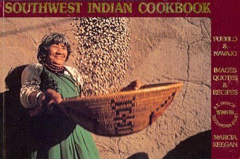 Southwest Indian Cookbook by Marcia Keegan