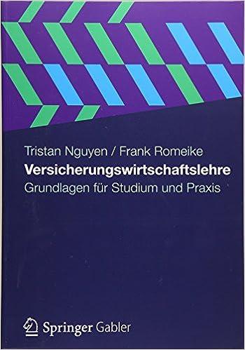 Versicherungswirtschaftslehre: Grundlagen für Studium und Praxis (German Edition)