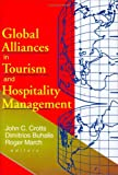Global Alliances in Tourism and Hospitality Management, , 0789007835
