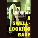 A Swell-Looking Babe | Jim Thompson