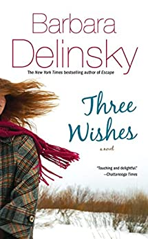 Three Wishes by [Delinsky, Barbara]