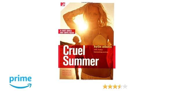 Amazon Cruel Summer Fast Girls Hot Boys Series 9781416520320