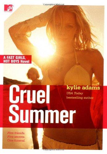 Download Cruel Summer: Fast Girls, Hot Boys Series PDF