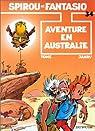 Spirou et Fantasio, tome 34 : Aventure en Australie par Philippe Tome